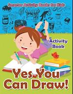 Yes You Can Draw! Activity Book