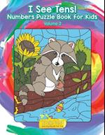 I See Tens! Numbers Puzzle Book for Kids - Volume 2