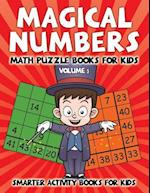 Magical Numbers - Math Puzzle Books for Kids Volume 5