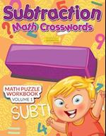 Subtraction - Math Crosswords - Math Puzzle Workbook Volume 1