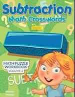 Subtraction - Math Crosswords - Math Puzzle Workbook Volume 2