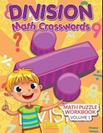 Division - Math Crosswords - Math Puzzle Workbook Volume 1