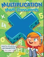 Multiplication - Math Crosswords - Math Puzzle Workbook Volume 2