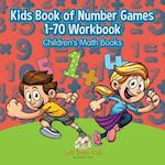 Kids Book of Number Games 1-70 Workbook Children's Math Books