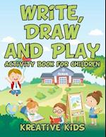 Write, Draw and Play