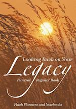 Looking Back on Your Legacy