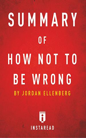 Bog, paperback Summary of How Not to Be Wrong af Instaread Summaries
