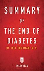 Summary of the End of Diabetes