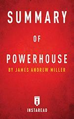Summary of Powerhouse
