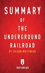Summary of the Underground Railroad