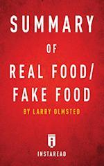 Summary of Real Food/Fake Food