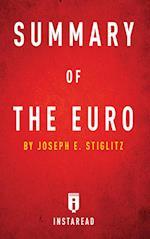 Summary of the Euro