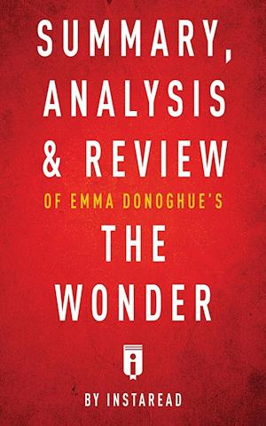 Bog, paperback Summary, Analysis & Review of Emma Donoghue's the Wonder by Instaread af Instaread