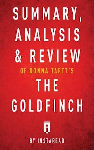 Bog, paperback Summary, Analysis & Review of Donna Tartt's the Goldfinch by Instaread af Instaread