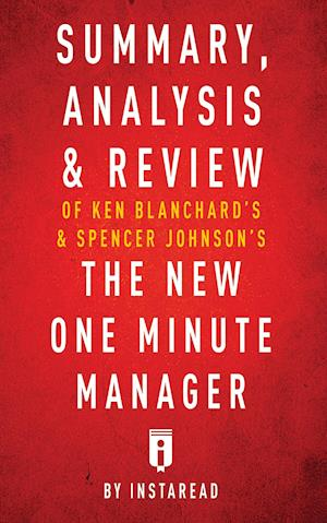 Bog, paperback Summary, Analysis & Review of Ken Blanchard's & Spencer Johnson's the New One Minute Manager by Instaread af Instaread