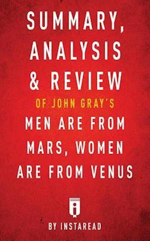 Bog, paperback Summary, Analysis & Review of John Gray's Men Are from Mars, Women Are from Venus by Instaread af Instaread