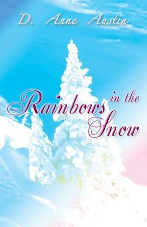 Bog, paperback Rainbows in the Snow af D. Anne Austin