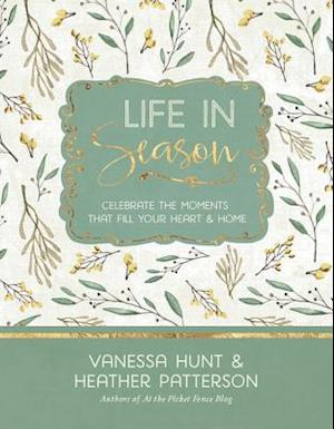 Life In Season af Heather Patterson, Vanessa Hunt