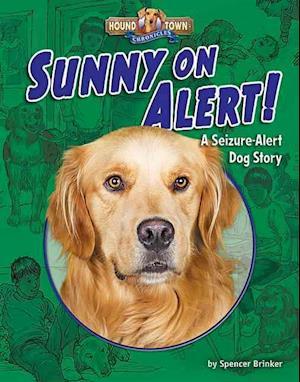 Bog, ukendt format Sunny on Alert! af Spencer Brinker