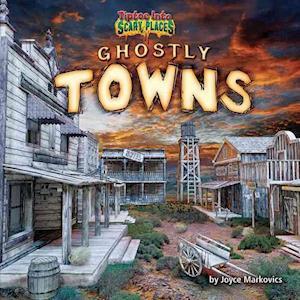 Bog, ukendt format Ghostly Towns af Joyce Markovics, Joyce L. Markovics