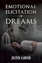 Emotional Elicitation of Dreams
