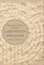 Reducing Stress Through Labyrinth Walking
