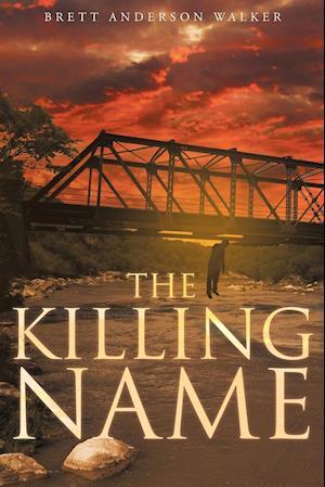 Bog, paperback The Killing Name af Brett Anderson Walker