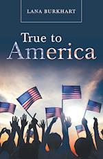 True to America