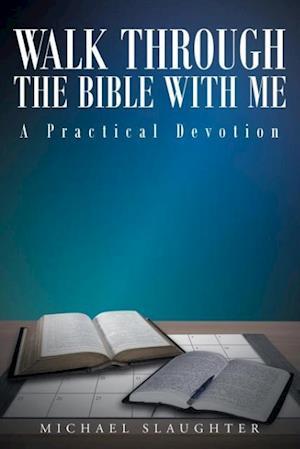 Bog, paperback Walk Through the Bible with Me af Michael Slaughter