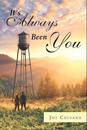 Bog, paperback It's Always Been You af Joy Colvard