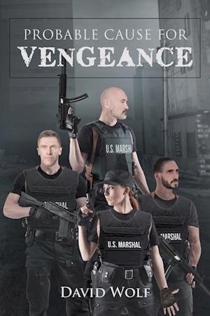 Bog, paperback Probable Cause for Vengeance af David Wolf