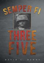Semper Fi Three Five
