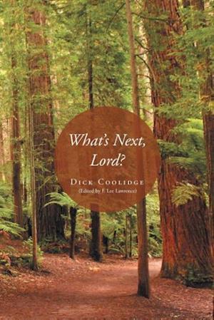 Bog, paperback What's Next, Lord? af Dick Coolidge