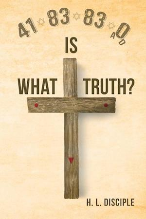 Bog, paperback 4183830 A.D. What Is Truth? af H. Disciple