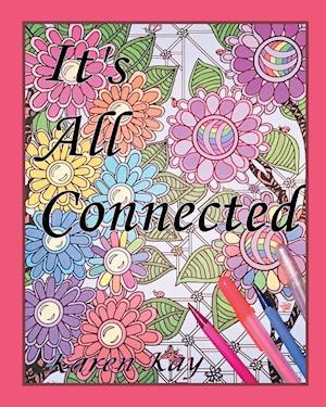Bog, paperback It's All Connected af Karen Kay