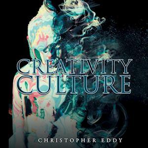 Bog, paperback Creativity Culture af Christopher Eddy