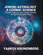 Jewish Astrology, a Cosmic Science