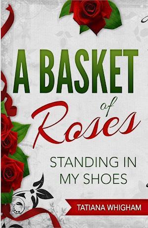Bog, paperback A Basket of Roses af Tatiana Whigham