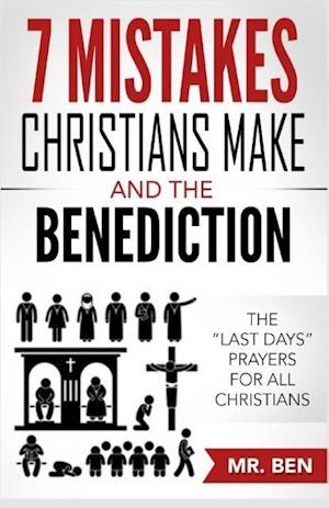 7 Mistakes Christians Make and the Benediction af MR Ben