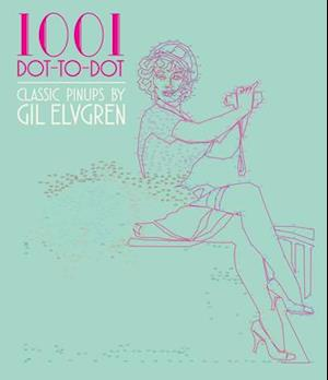 Bog, paperback 1001 Dot-To-Dot Pin-Ups by Gil Elvgren