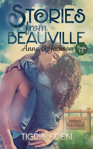 Stories from Beauville: Anna and Jackson af Tigris Eden