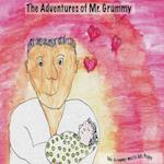 The Adventures of Mr. Grummy (Adventures of MR Grummy, nr. 1)