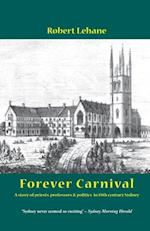 Forever Carnival af Robert Lehane