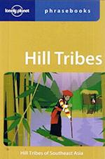 Lonely Planet Hill Tribes Phrasebook (Lonely Planet Phrasebook)