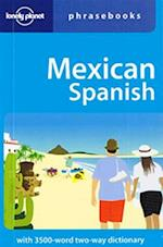 Mexican Spanish (Lonely Planet Phrasebook)