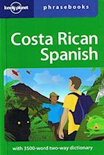 Costa Rican Spanish Phrasebook (Lonely Planet Phrasebook)