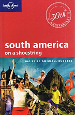 Bog, paperback Lonely Planet South America on a Shoestring af Gregor Clark, Sandra Bao, Regis St Louis