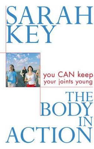 The Body in Action af Sarah Key