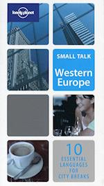 Small Talk Western Europe (Lonely Planet Fast Talk)
