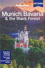 Lonely Planet Munich, Bavaria & the Black Forest (Lonely Planet Munich Bavaria the Black Forest)